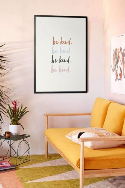 Be kind Typography poster in interior