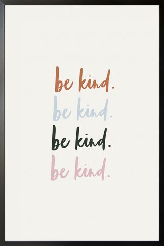 Be kind Typography poster with frame