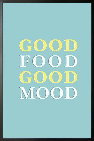 Good food good mood Typography poster with frame
