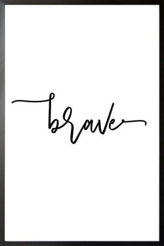 Brave typography poster