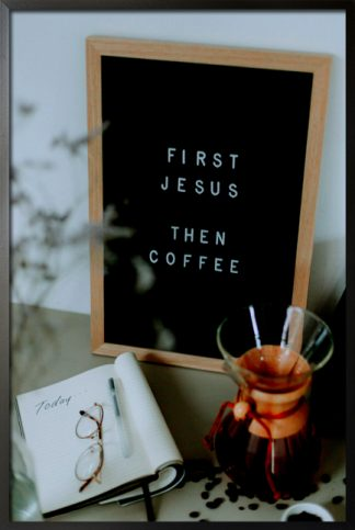 First jesus then coffee poster