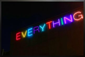 Neon everything sign poster