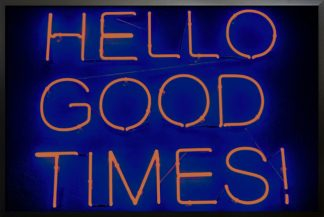 Neon hello good times poster