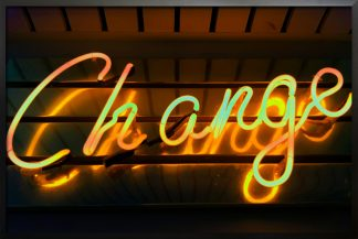Neon change sign poster