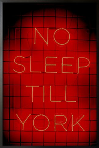 Neon no sleep till york poster