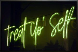 Neon treat yo self poster