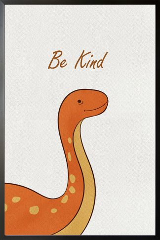 Dino Be kind poster