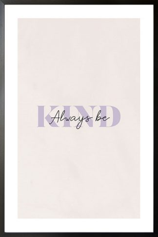 Always be kind poster